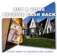 Buy a home and get cash back. Click here to search real estate listings.